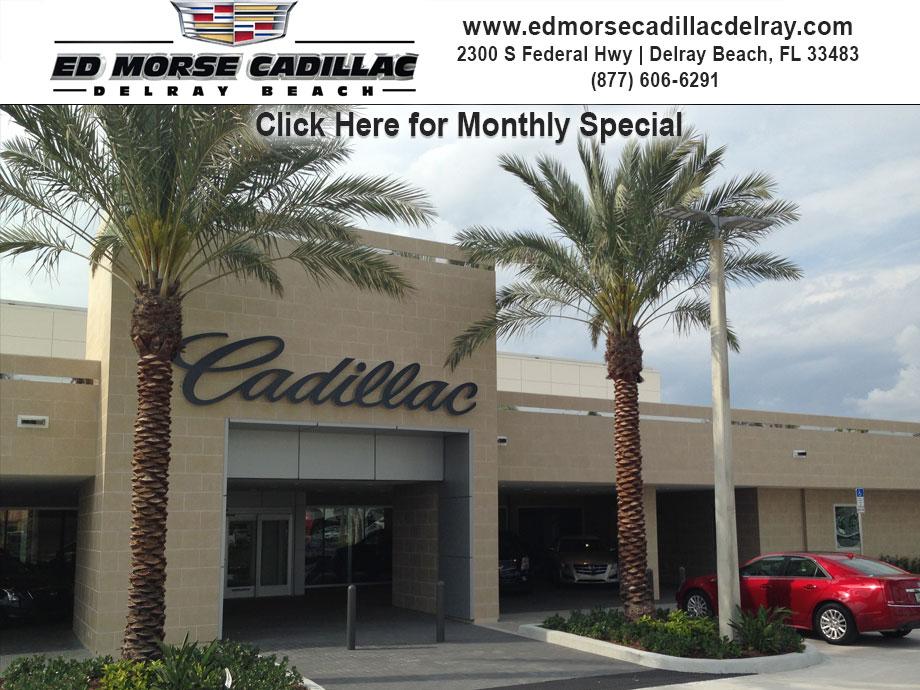 Ed Morse Cadillac Delray Beach is a Delray Beach Cadillac dealer and